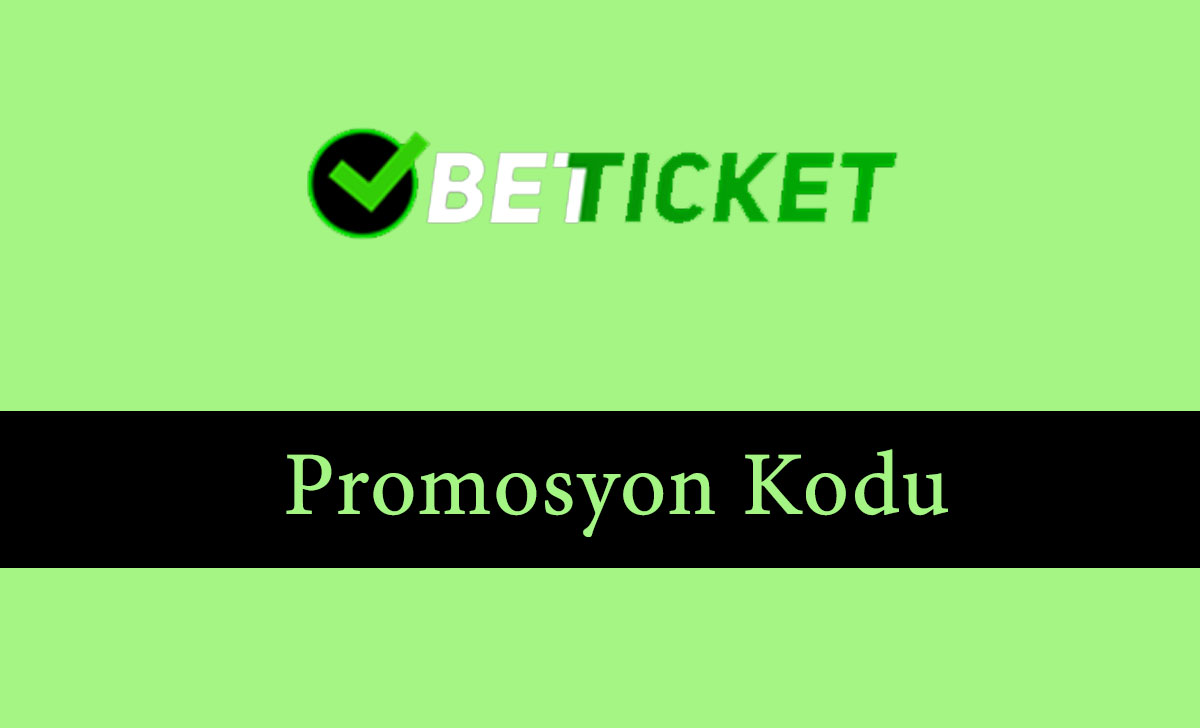 betticketpromosyonkodu