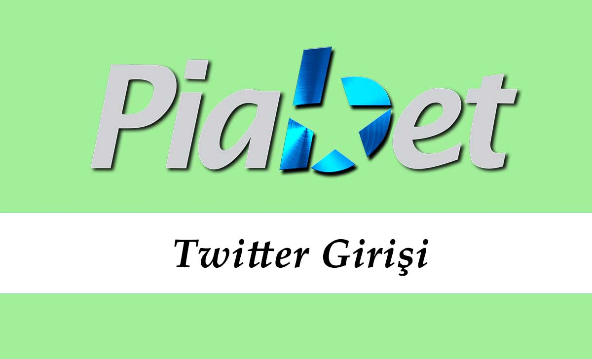 Piabet Twitter Girişi