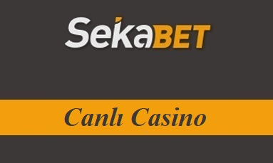 Sekabet Canlı Casino